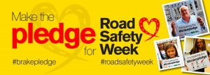 Make the Pledge - Road Safety Week